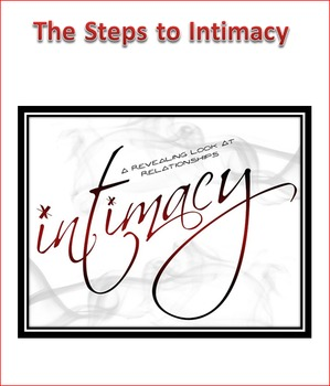 Sex Ed -- The Steps of Intimacy Unit