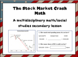 The Stock Market Crash - a secondary social studies & math lesson; printables