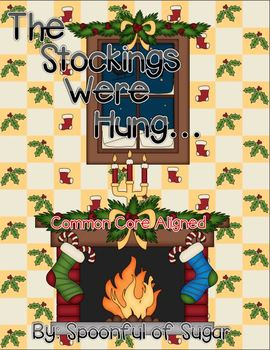 The Stockings Were Hung (A Christmas Unit of ELA Fun)