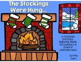 The Stockings Were Hung - Fiction & Nonfiction Text Summar