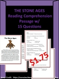 The Stone Ages Reading Comprehension Passage w/ 15 Questions