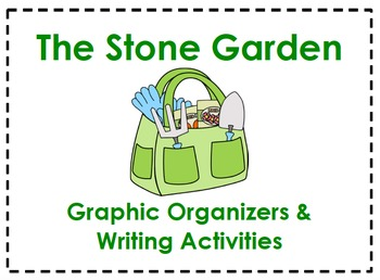 The Stone Garden Graphic Organizers & Writing Activities (Reading Street 5.6)