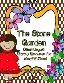 The Stone Garden- Reading Street Teacher Resources