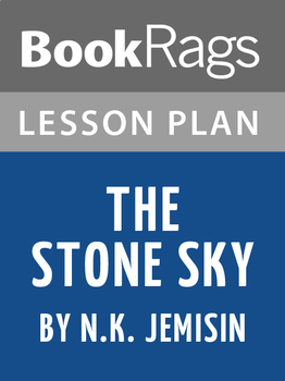 The Stone Sky Lesson Plans