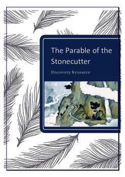 The Stonecutter Parable Discovery Resource
