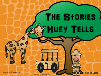 The Stories Huey Tells ~ 27 pgs. of Common Core Activities