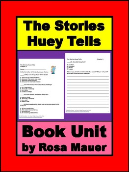 The Stories Huey Tells Book Unit