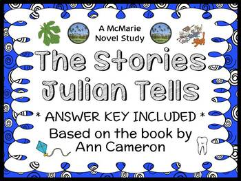 The Stories Julian Tells (Ann Cameron) Novel Study / Comprehension  (19 pages)