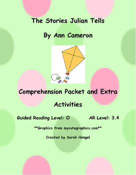 The Stories Julian Tells By Ann Cameron Comprehension Packet