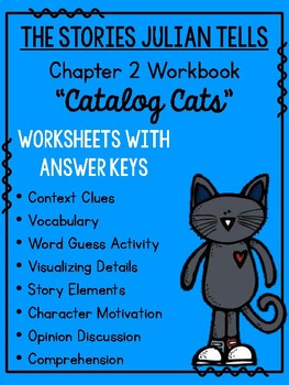 The Stories Julian Tells, Chapter 2: Catalog Cats No Prep Workbook