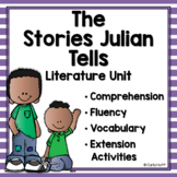 The Stories Julian Tells - Common Core Text Exemplar Literature Unit