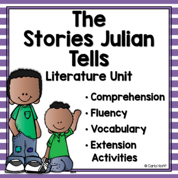 Common core resources lesson plans ccss sl21a the stories julian tells common core text exemplar literature unit fandeluxe Image collections