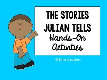 The Stories Julian Tells: Hands-On Activities