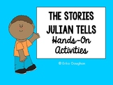 The Stories Julian Tells: Hands-On Activities