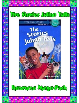 The Stories Julian Tells Resource Mega Pack