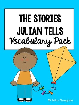 The Stories Julian Tells Vocabulary Pack