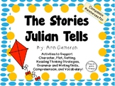 The Stories Julian Tells by Ann Cameron:  A Complete Literature Study!