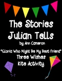 The Stories Julian Tells by Ann Cameron Three Wishes Kite Activity