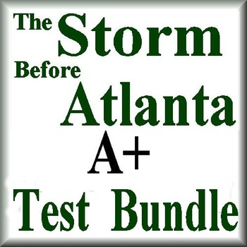 The Storm Before Atlanta Quiz and Test Bundle Common Core Aligned