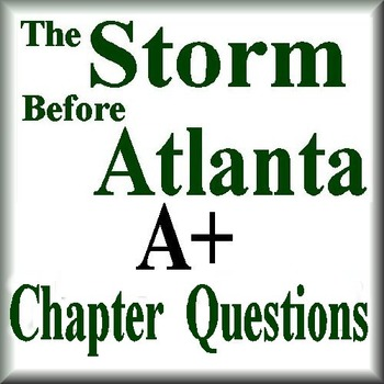 The Storm Before Atlanta Chapter Questions