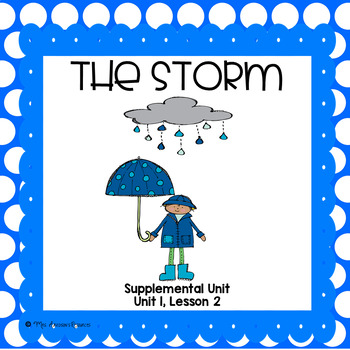 The Storm- Journeys First Grade Supplemental Unit