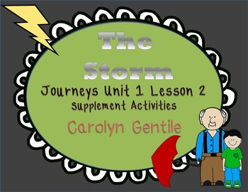 The Storm Journeys Unit 1 Lesson 2  First Grade Supplement Activities