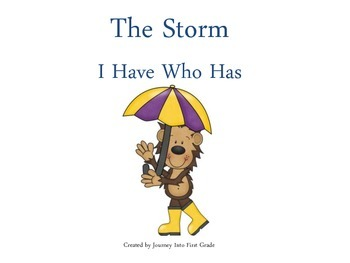 The Storm (Unit 1) I Have Who Has (Journeys Common Core Reading Series)