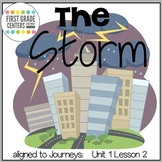 The Storm aligned with Journeys First Grade Unit 1 Lesson 2