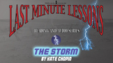 The Storm by Kate Chopin - Last Minute Lessons Reading and