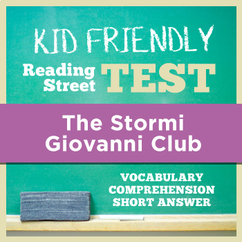 The Stormi Giovanni Club KID FRIENDLY Reading Street Test