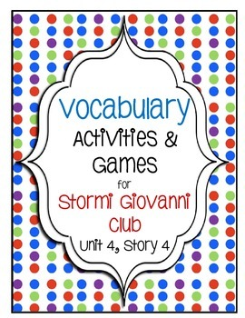 The Stormi Giovanni Club Vocabulary Activities- 5th Grade Unit 4, Story 4