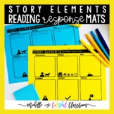 The Story Elements Reading Response Mats with Sticky Notes