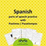 Spanish Pastimes PACKET of parts of speech games!