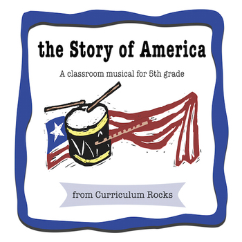 The Story Of America - Classroom Musical