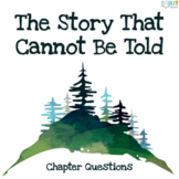 The Story That Cannot Be Told: Comprehension & Literary An