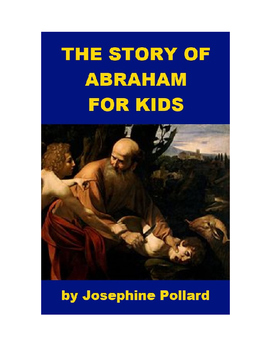 The Story of Abraham for Kids