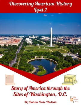 Story of America through the Sites of Washington, D.C.