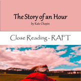 The Story of An Hour - Close Reading/RAFT