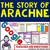 The Story of Arachne Greek Mythology Google Drive Passages-Questions