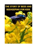 The Story of Bees and Beekeeping for Kids