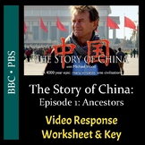 The Story of China - Episode 1: Ancestors - Video Workshee
