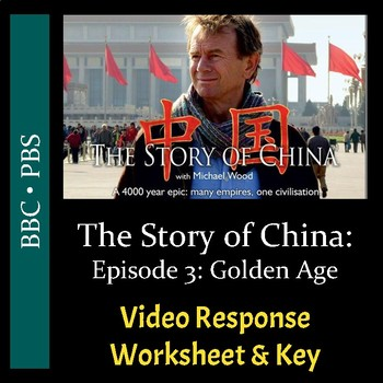 The Story of China - Episode 3: Golden Age - Video Worksheet & Key (Editable)
