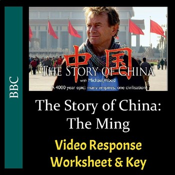 The Story of China - Episode 4: The Ming - Worksheet & Key (Editable)