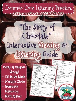 The Story of Chocolate Viewing and Listening Guide