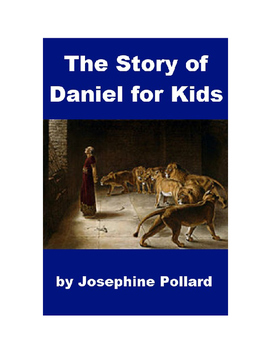 The Story of Daniel for Kids