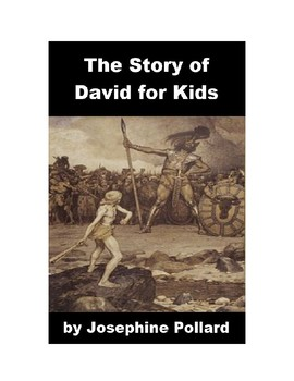 The Story of David and Goliath for Kids