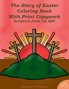 The Story Of Easter Coloring Book With Print Copywork