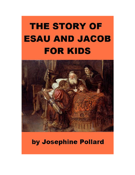 The Story of Esau and Jacob for Kids