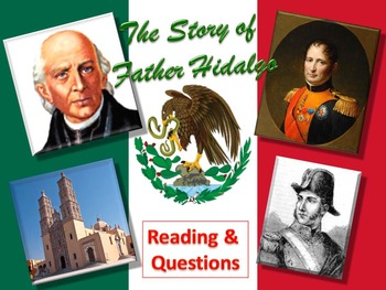 The Story of Father Hidalgo (Mexican Revolution) Reading & Questions