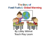 The Story of Fossil Fuels and Global Warming PowerPoint Pr